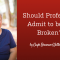 Should Professors Admit to Being Broken?